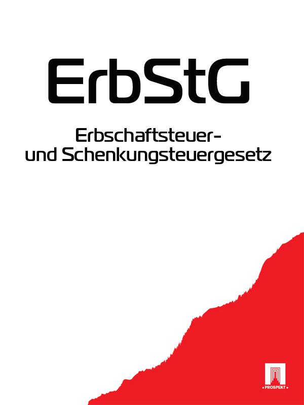 Deutschland Erbschaftsteuer- und Schenkungsteuergesetz – ErbStG ISBN: 9785392061860 ботинки der spur der spur de034amwiz42