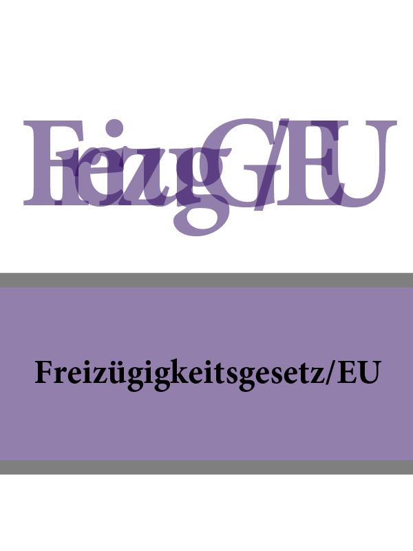 Freizügigkeitsgesetz/EU – FreizügG/EU