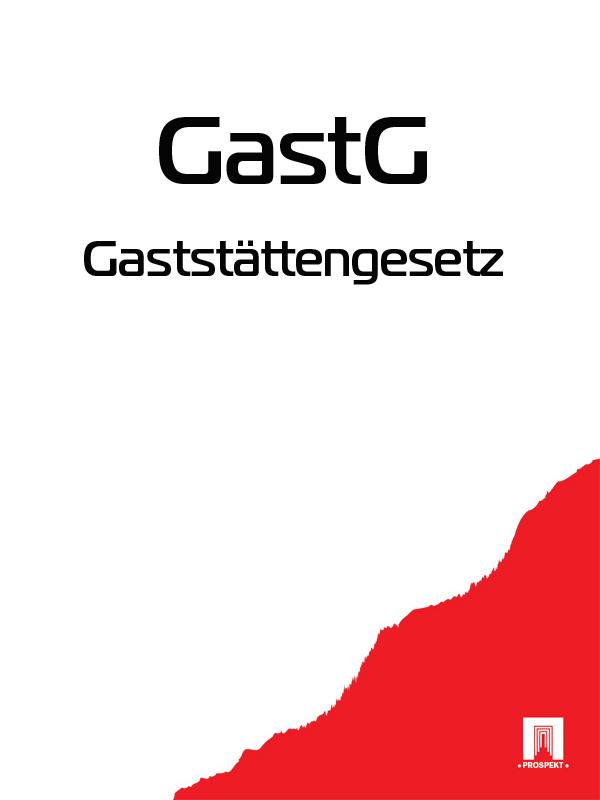 Gaststättengesetz – GastG