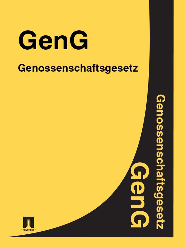 Deutschland Genossenschaftsgesetz – GenG dgfm gmbh service der eurocode 6 für deutschland din en 1996 kommentierte fassung