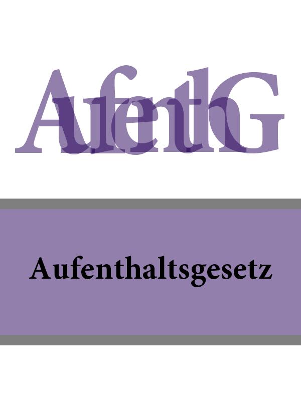 Deutschland Aufenthaltsgesetz – AufenthG ISBN: 9785392069057 ботинки der spur der spur de034amwiz42