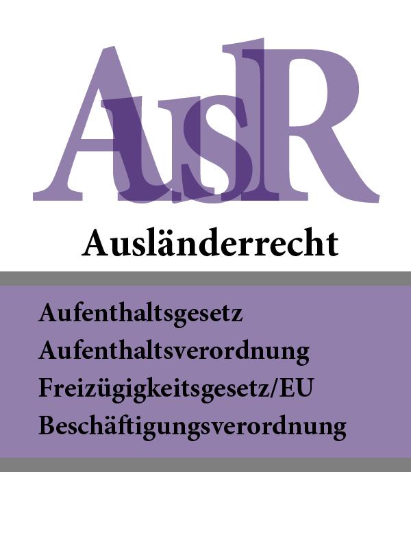 Ausländerrecht – AuslR