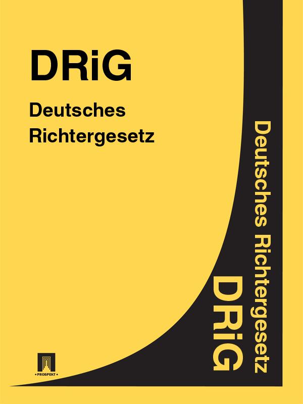 Deutschland Deutsches Richtergesetz – DRiG dgfm gmbh service der eurocode 6 für deutschland din en 1996 kommentierte fassung