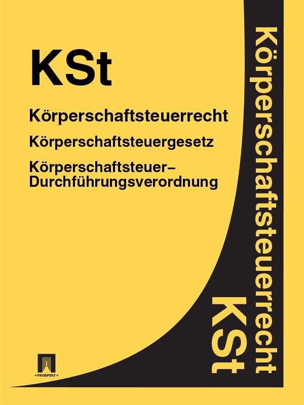 Deutschland Körperschaftsteuerrecht – KSt dgfm gmbh service der eurocode 6 für deutschland din en 1996 kommentierte fassung