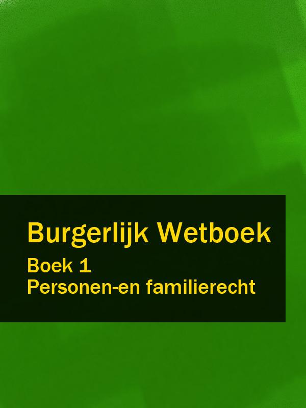 Nederland Burgerlijk Wetboek boek 1 nederland wetboek van koophandel – wvk