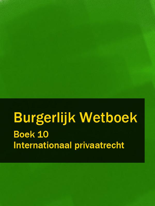 Nederland Burgerlijk Wetboek boek 10 nederland wetboek van koophandel – wvk