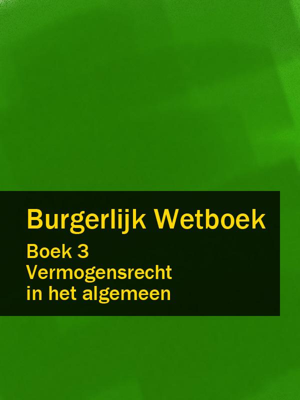 Nederland Burgerlijk Wetboek boek 3 nederland wetboek van koophandel – wvk