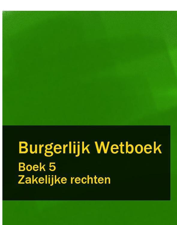 Nederland Burgerlijk Wetboek boek 5 nederland wetboek van koophandel – wvk