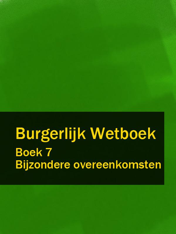 Nederland Burgerlijk Wetboek boek 7 nederland wetboek van koophandel – wvk