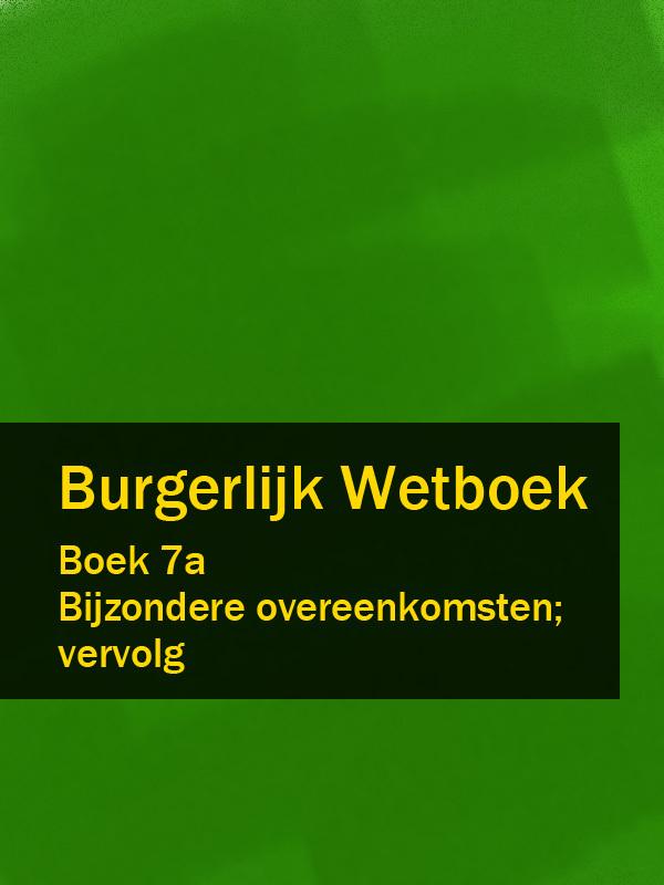 Nederland Burgerlijk Wetboek boek 7a барабанные палочки tama 5a 7a