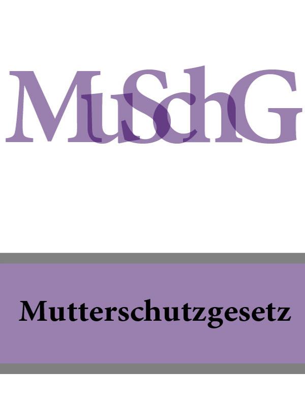 Deutschland Mutterschutzgesetz – MuSchG дутики der spur der spur de034awkyw71
