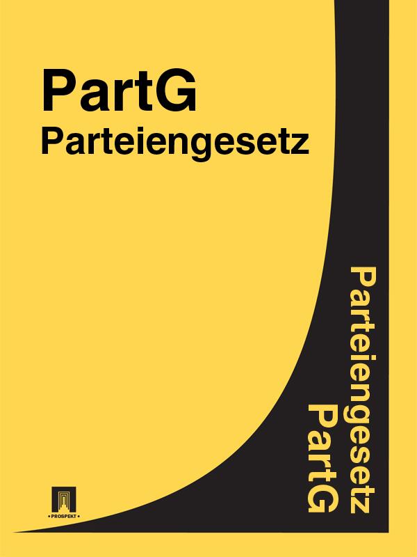 Deutschland Parteiengesetz – PartG дутики der spur der spur de034awkyw71