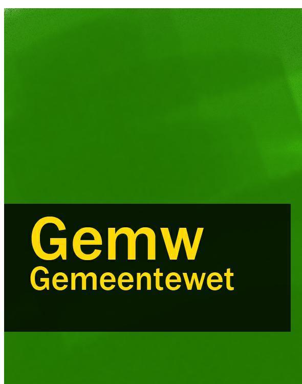 Nederland Gemeentewet – Gemw nederland geneesmiddelenwet – gnw gw