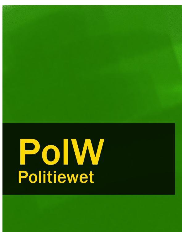 Nederland Politiewet – PolW nederland geneesmiddelenwet – gnw gw