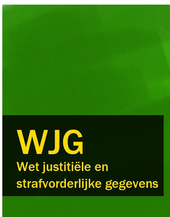 Nederland Wet justitiële en strafvorderlijke gegevens – WJG lx lp200 pump wet end cover 7 inch only serial no b351 03