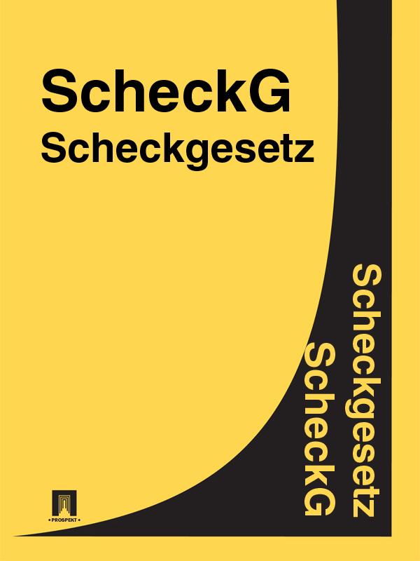 Scheckgesetz – ScheckG