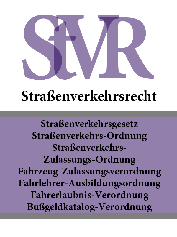 Stra?enverkehrsrecht – StVR