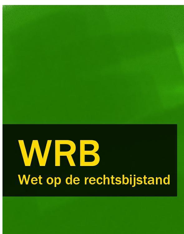 Nederland Wet op de rechtsbijstand – WRB nederland geneesmiddelenwet – gnw gw