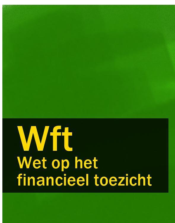Nederland Wet op het financieel toezicht – Wft nederland geneesmiddelenwet – gnw gw