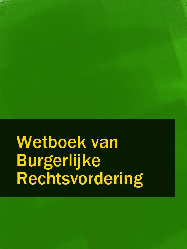 Nederland Wetboek van Burgerlijke Rechtsvordering nederland geneesmiddelenwet – gnw gw