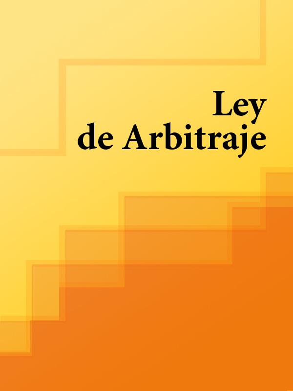 Espana Ley de Arbitraje de España