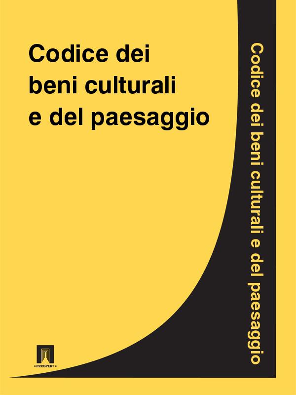 Italia Codice dei beni culturali e del paesaggio italia codice civile