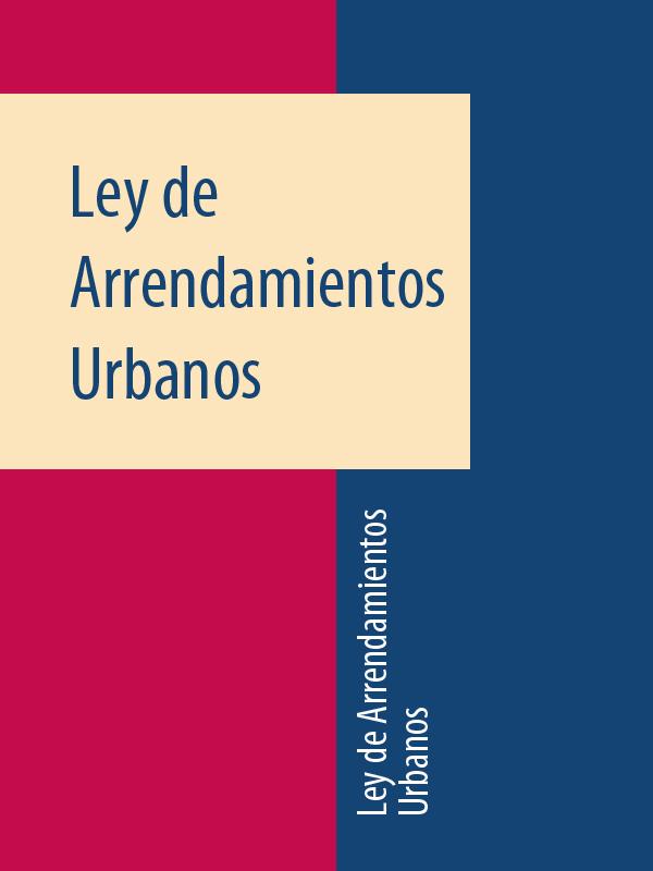 Espana Ley de Arrendamientos Urbanos espana ley de costas