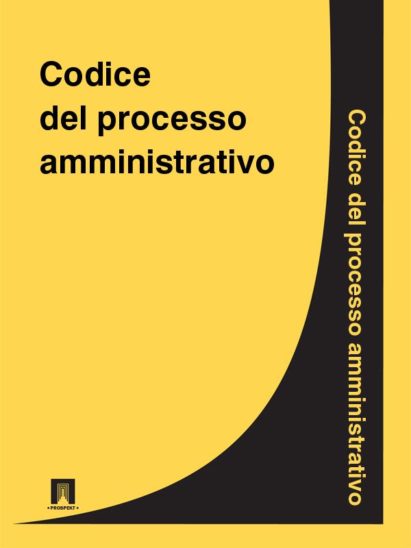 Italia Codice del processo amministrativo italia codice di procedura civile