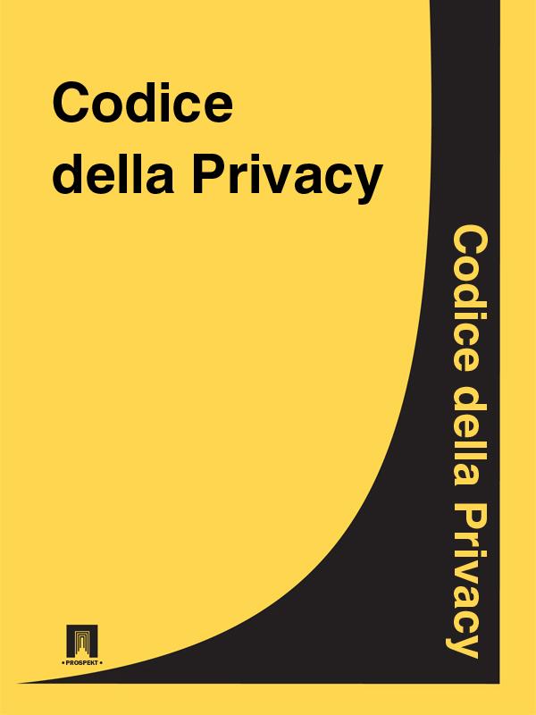 Italia Codice della Privacy italia codice civile