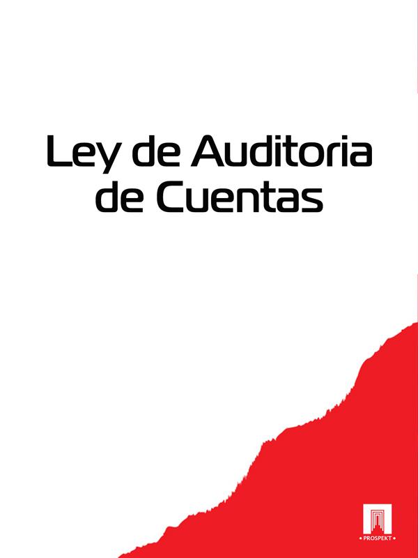 Espana Ley de Auditoria de Cuentas espana ley organica de medidas de proteccion integral contra la violencia de genero