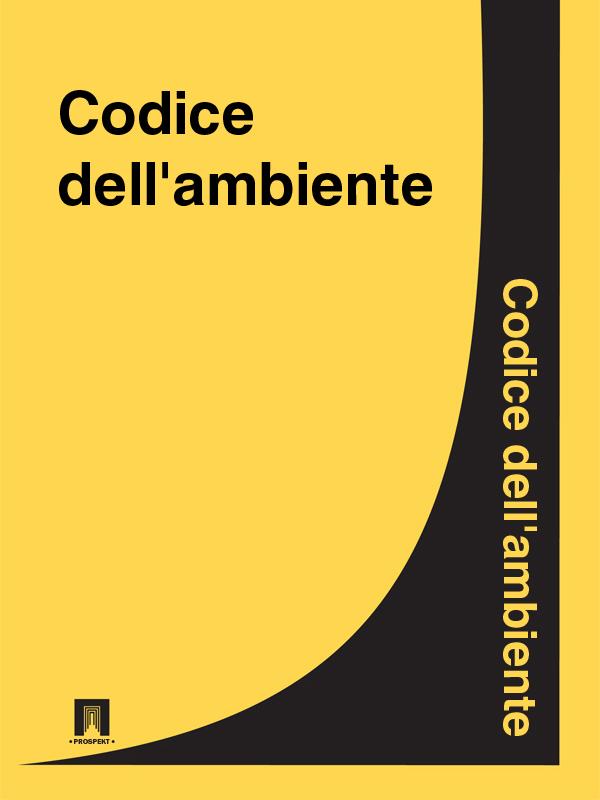 Italia Codice dell'ambiente italia codice civile