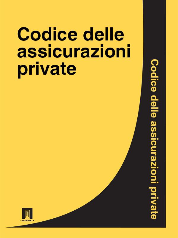 Italia Codice delle assicurazioni private italia codice di procedura civile