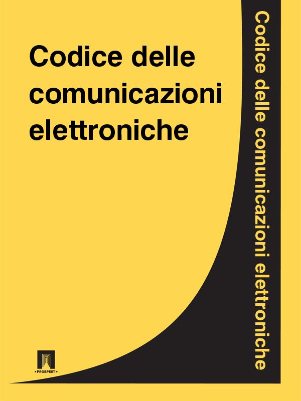 Italia Codice delle comunicazioni elettroniche цепочка