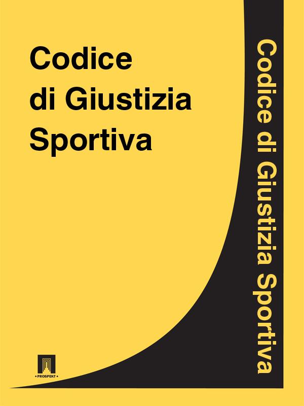 Italia Codice di Giustizia Sportiva italia codice di procedura civile