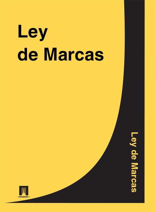 Espana Ley de Marcas