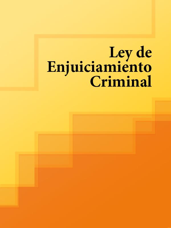 Espana Ley de Enjuiciamiento Criminal de España