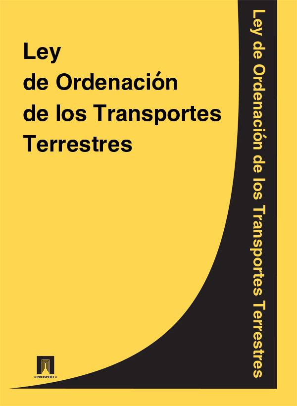 Espana Ley de Ordenacion de los Transportes Terrestres