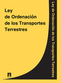 Espana - Ley de Ordenacion de los Transportes Terrestres