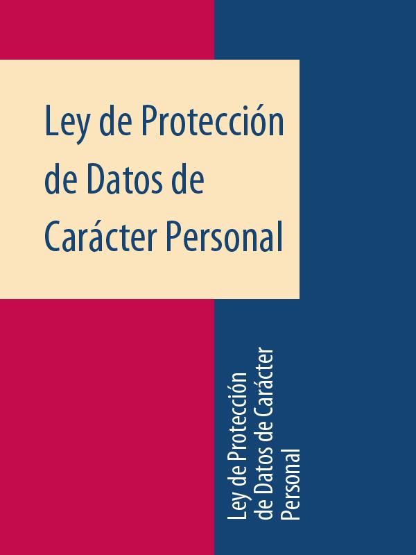 Espana Ley de Protección de Datos de Carácter Personal espana ley de costas
