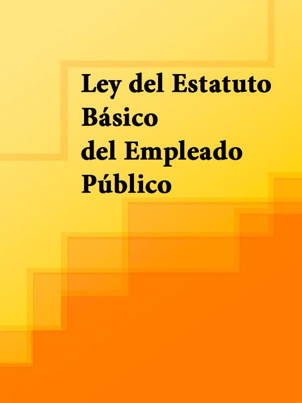 Espana Ley del Estatuto Básico del Empleado Público