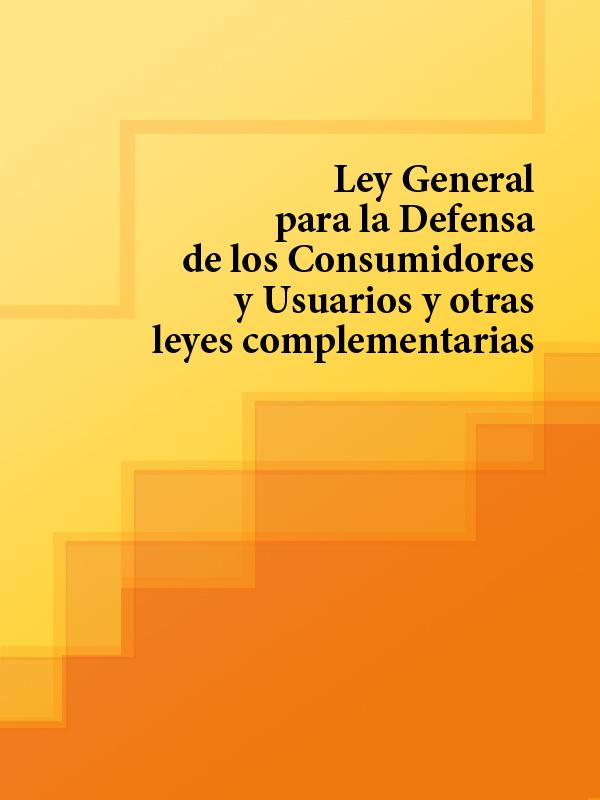 Espana Ley General para la Defensa de los Consumidores y Usuarios y otras leyes complementarias