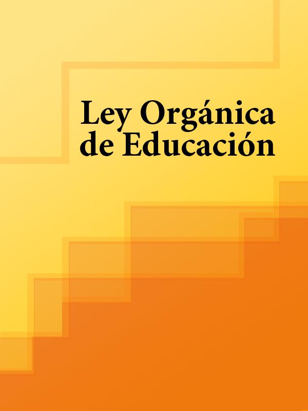 Espana Ley Organica de Educacion espana ley organica de medidas de proteccion integral contra la violencia de genero