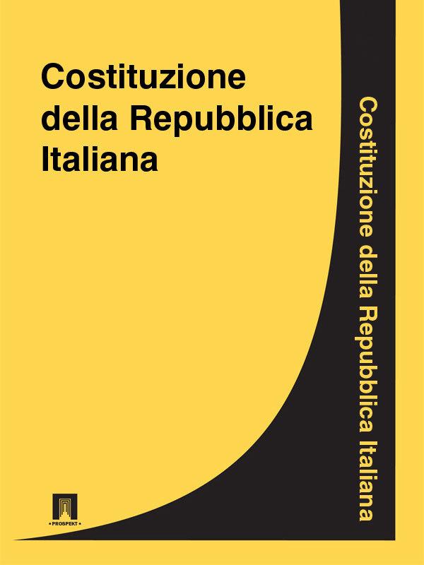 Italia Costituzione della Repubblica Italiana antologia della letteratura italiana xii xix ss