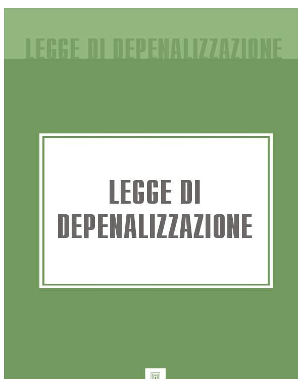 Italia Legge di Depenalizzazione novembre novembre ursa