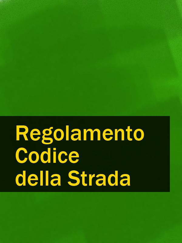 Italia Regolamento Codice della Strada italia codice di procedura civile