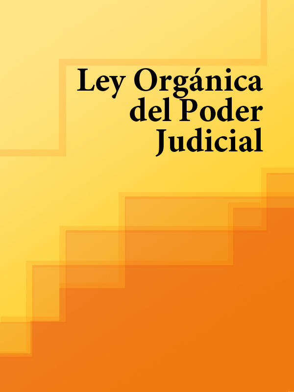 Espana Ley Organica del Poder Judicial espana ley organica de medidas de proteccion integral contra la violencia de genero
