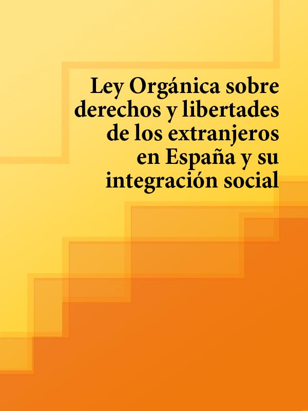Espana Ley Organica sobre derechos y libertades de los extranjeros en Espana y su integracion social оболенская ю л mitos y leyendas de espana легенды и предания испании с обширными лингвокультурологическими истор
