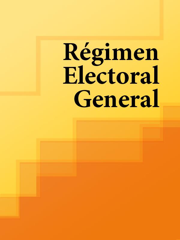 Régimen Electoral General
