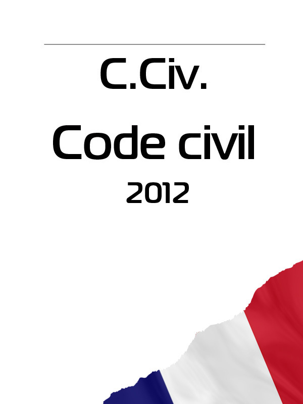 France C. Civ. Code civil 2012