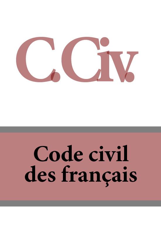 France C. Civ. Code civil des français о бугакова savoir vivre en france